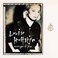 Louise Hoffsten – Message Of Love