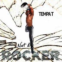 Tempa T – Not A Rocker