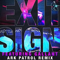 The Knocks – Exit Sign (feat. Gallant) [Ark Patrol Remix]