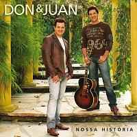 Don, Juan – Nossa História