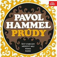 Pavol Hammel, Prúdy – Hammel - Prúdy