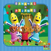 Bananas In Pyjamas – Playtime