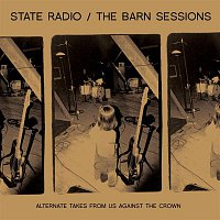 State Radio – The Barn Sessions