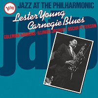 Lester Young – Jazz At The Philharmonic: Carnegie Blues
