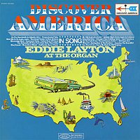 Eddie Layton – Discover America In Song