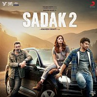 Ankit Tiwari, Suniljeet, Jeet Gannguli, Samidh Mukherjee & Urvi – Sadak 2 (Original Motion Picture Soundtrack)