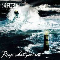 F.O.B. – Reap What You Sow