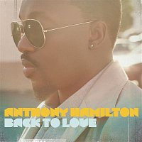 Anthony Hamilton – Back To Love (Deluxe Version)