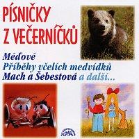 Různí interpreti – Písničky z Večerníčků - Včelí medvídci, Mach a Šebestová, Méďové atd.