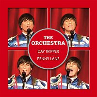 The Orchestra – Day Tripper / Penny Lane
