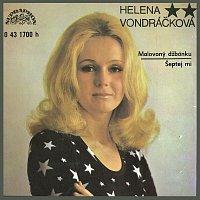 Helena Vondráčková – Malovaný džbánku (singly 1972-1976)