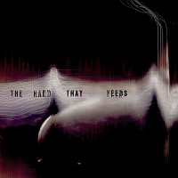 Nine Inch Nails – The Hand That Feeds