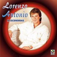 Lorenzo Antonio – A Escondidas