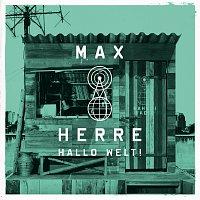 Max Herre – Hallo Welt!