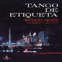 Reynaldo Nichele – Tango de Etiqueta
