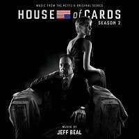 Jeff Beal – House Of Cards: Season 2 [Music From The Netflix Original Series]