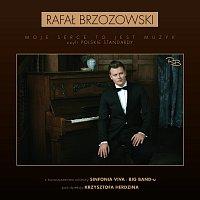 Rafał Brzozowski – Moje Serce To Jest Muzyk, Czyli Polskie Standardy