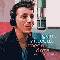 Gene Vincent, The Blue Caps – A Gene Vincent Record Date