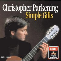 Christopher Parkening – Simple Gifts (Sacred Music For Guitar)