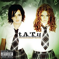 t.A.T.u. – 200 KM/H In The Wrong Lane [10th Anniversary Edition]