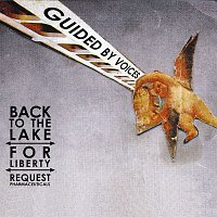 Guided By Voices – Back To The Lake