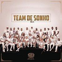 Big Nelo – Team de Sonho, Vol. II