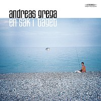 Andreas Grega – En sak i taget