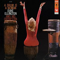 Duke Ellington & His Orchestra – A Drum Is a Woman