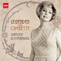Anneliese Rothenberger – Legenden der Operette: Anneliese Rothenberger