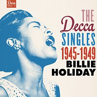 Billie Holiday – The Decca Singles Vol. 1: 1945-1949