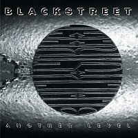 Blackstreet – Another Level