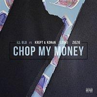 iLL BLU, Krept & Konan, Loski, ZieZie – Chop My Money