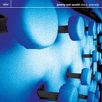 Jimmy Eat World – Static Prevails [Bonus Track Version]