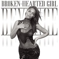 Beyoncé – Broken-Hearted Girl