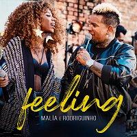 Malía, Rodriguinho – Feeling
