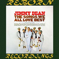 Jimmy Dean – Songs We All Love Best (HD Remastered)