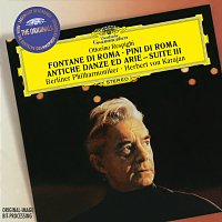 Berliner Philharmoniker, Herbert von Karajan, Wolfgang Meyer – Respighi: The Fountains of Rome; The Pines of Rome; Ancient Airs and Dances - Suite III / Boccherini: Quintettino / Albinoni: Adagio in G Minor