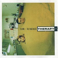 Therapy? – Semi-Detached