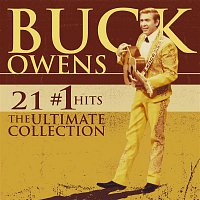 Buck Owens – 21 #1 Hits: The Ultimate Collection [w/Interactive Booklet]