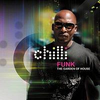 Chilli Funk – Garden Of House