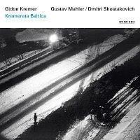 Gidon Kremer, Kremerata Baltica – Gidon Kremer - Mahler / Shostakovich