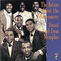 The Astors, The Newcomers – Sweet Soul From Memphis