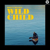 Brett Dennen – Wild Child