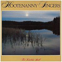 Hootenanny Singers – For karleks skull