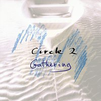 Circle, Chick Corea, Anthony Braxton, Barry Altschul, Dave Holland – Circle 2: Gathering