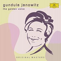 Gundula Janowitz – Gundula Janowitz - The Golden Voice