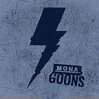 Mona – Goons  (BOLTS Version)