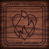Ben Pearce – Fireproof (feat. Tayla) [Acoustic]