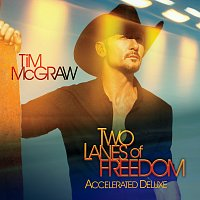 Tim McGraw – Two Lanes Of Freedom