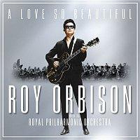 Roy Orbison – Love Hurts